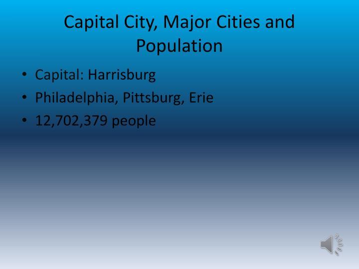 Capital City, Major