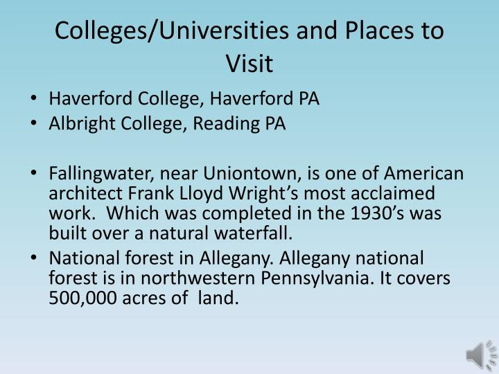 Colleges/Universities and Places to Visit