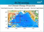 rcm nesting for climate change projection