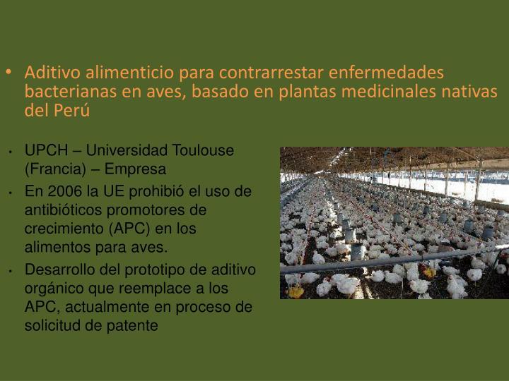 Aditivo alimenticio para contrarrestar enfermedades bacterianas en aves, basado en plantas medicinales nativas del Perú