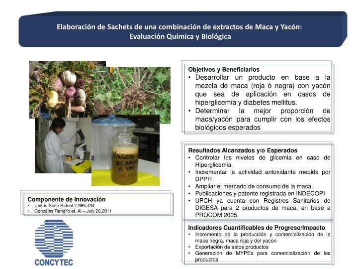 Elaboración de Sachets de una combinación de extractos de Maca y Yacón: