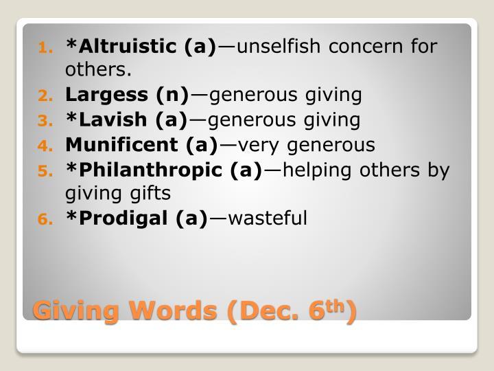 *Altruistic (a)