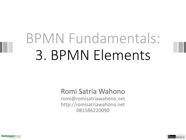 Bpmn fundamentals 3 bpmn elements
