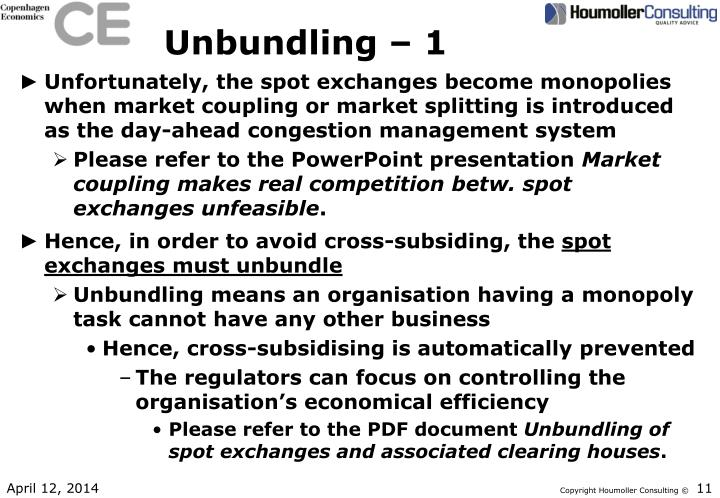 Unbundling – 1