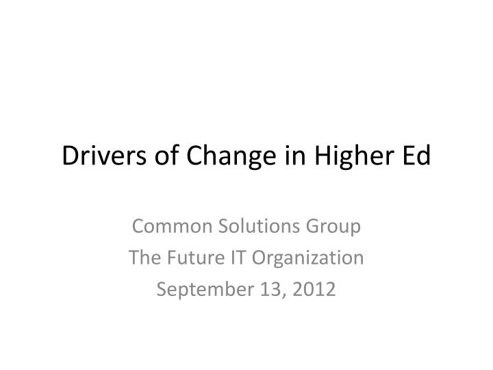 The Accelerating Pace of Change in Higher Education