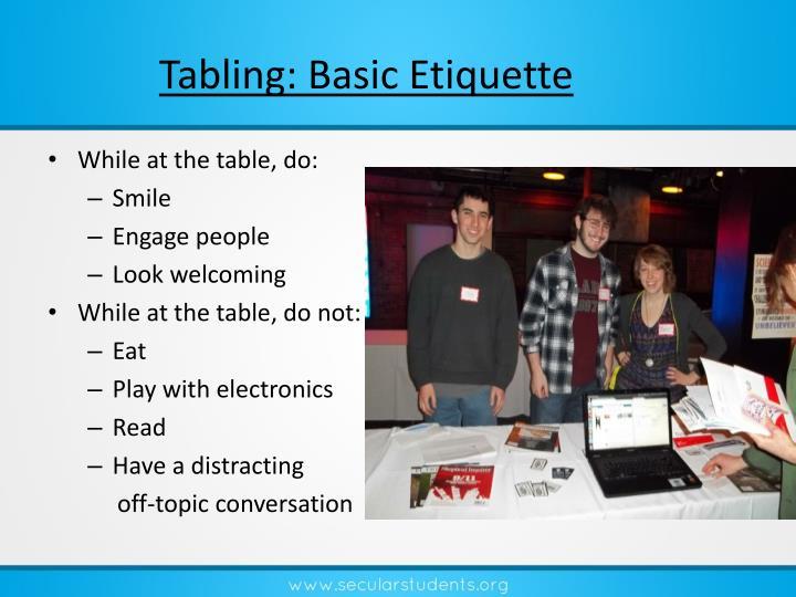 Tabling: Basic Etiquette
