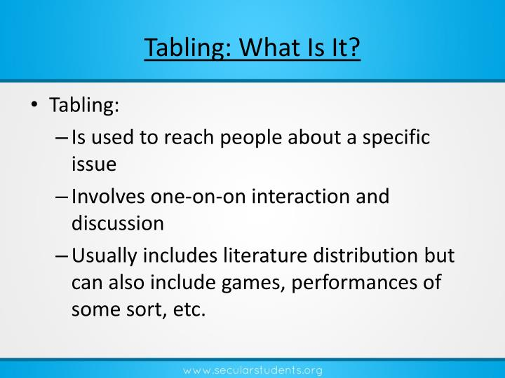 Tabling: What Is