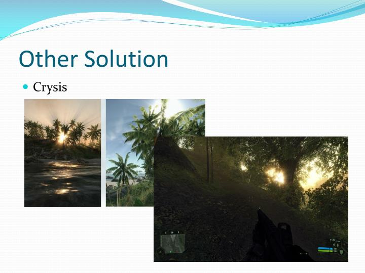 Other Solution