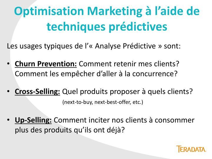 Optimisation Marketing à l'aide de techniques prédictives