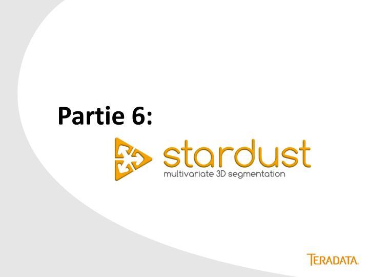 Partie 6: