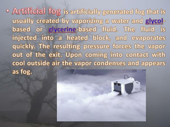 Artificial fog