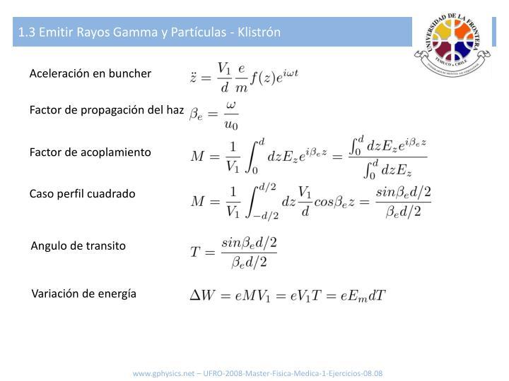 1.3 Emitir Rayos Gamma y Partículas - Klistrón