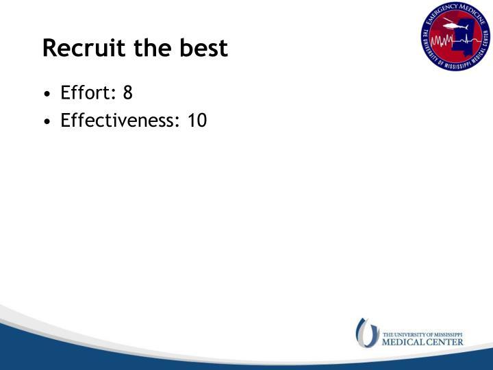 Recruit the best