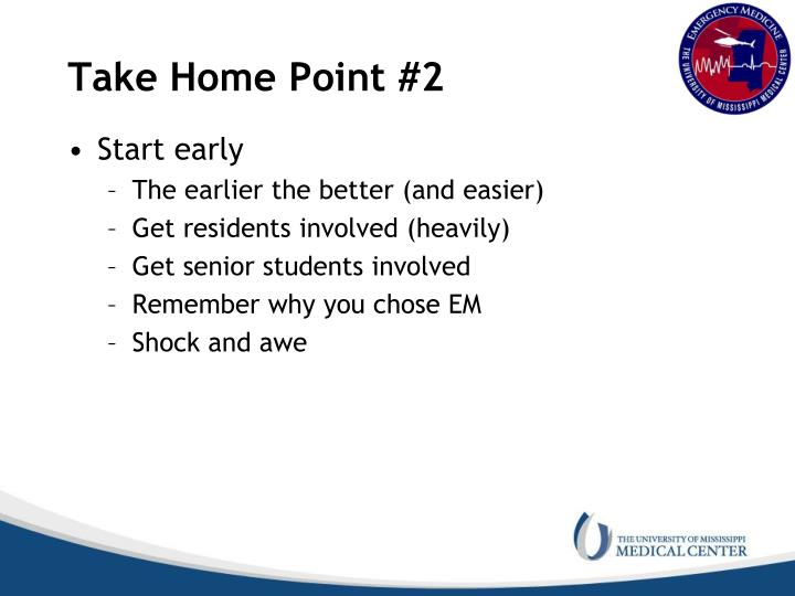 Take Home Point #2