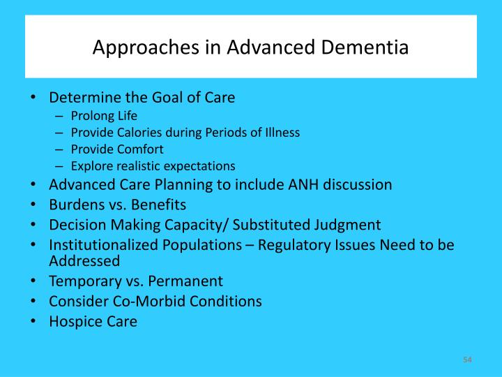 Approaches in Advanced Dementia