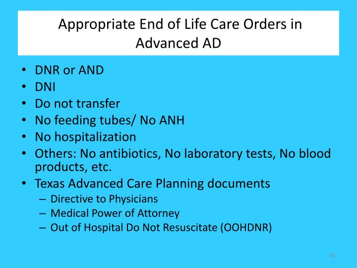 Appropriate End of Life Care Orders in Advanced AD