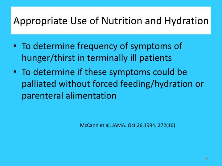 Appropriate Use of Nutrition and Hydration