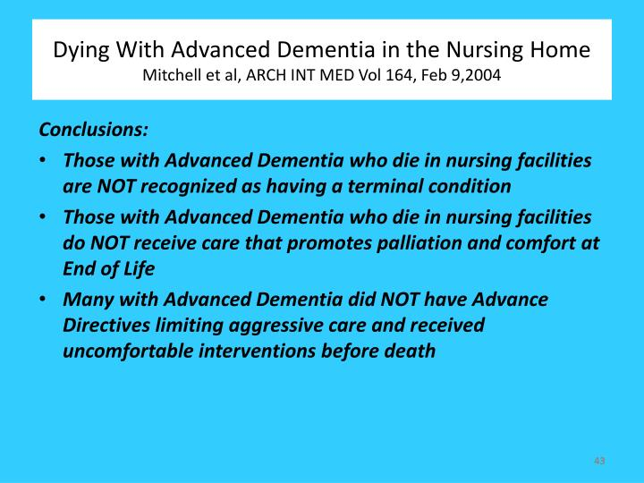 Dying With Advanced Dementia in the Nursing Home