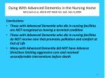 dying with advanced dementia in the nursing home mitchell et al arch int med vol 164 feb 9 20041
