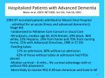 hospitalized patients with advanced dementia meier et al arch int med vol 161 feb 26 2001