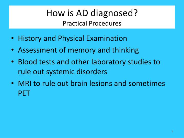 How is AD diagnosed?