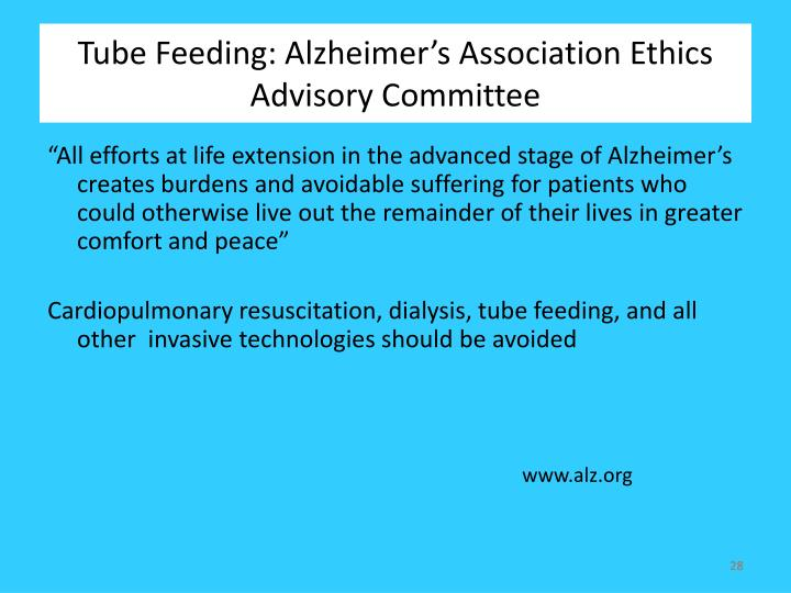 Tube Feeding: Alzheimer's Association Ethics Advisory Committee