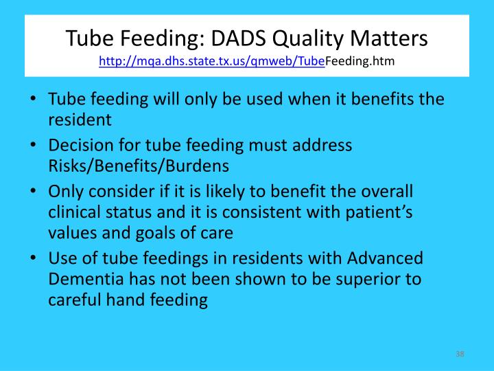 Tube Feeding: DADS Quality Matters