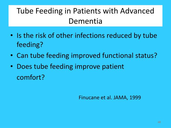 Tube Feeding in Patients with Advanced Dementia