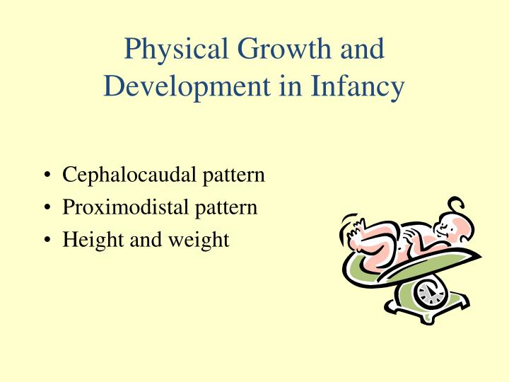 Physical Growth and Development in Infancy