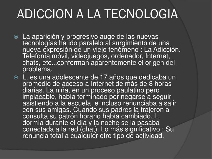 ADICCION A LA TECNOLOGIA