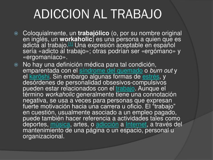ADICCION AL TRABAJO