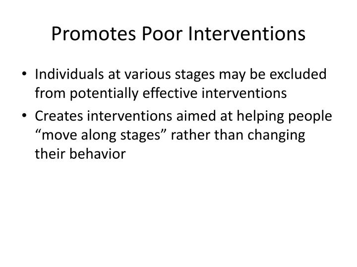 Promotes Poor Interventions