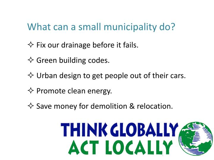What can a small municipality do?