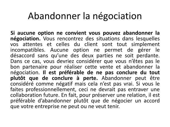 Abandonner la négociation