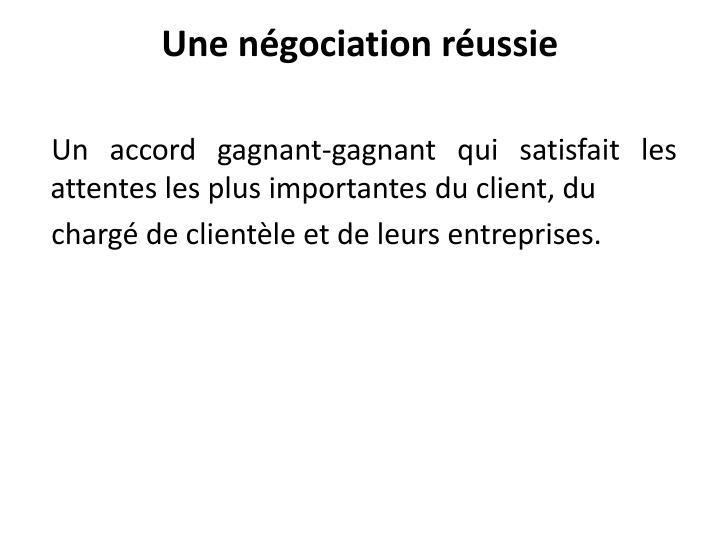 Une négociation réussie