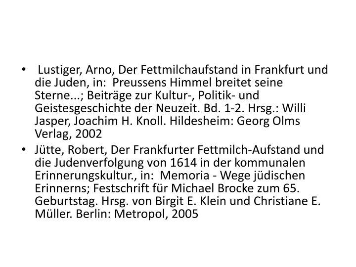 Lustiger, Arno, Der Fettmilchaufstand in Frankfurt und die Juden, in: