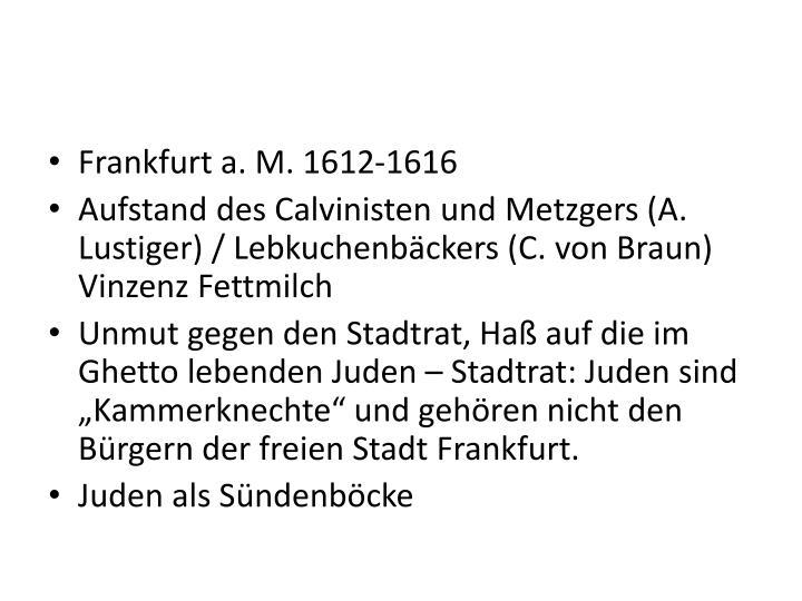 Frankfurt a. M. 1612-1616