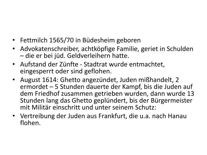 Fettmilch 1565/70 in