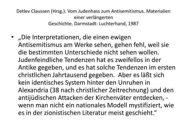 Detlev Claussen (Hrsg.): Vom Judenhass zum Antisemitismus. Materialien einer verlngerten
