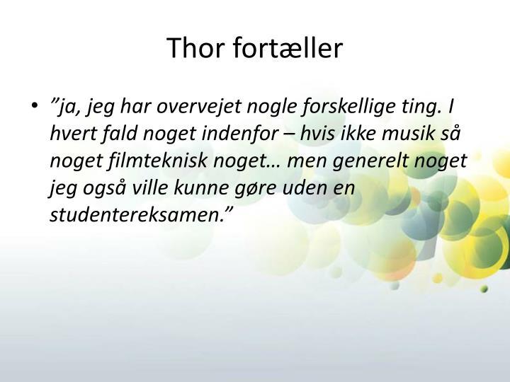 Thor fortæller
