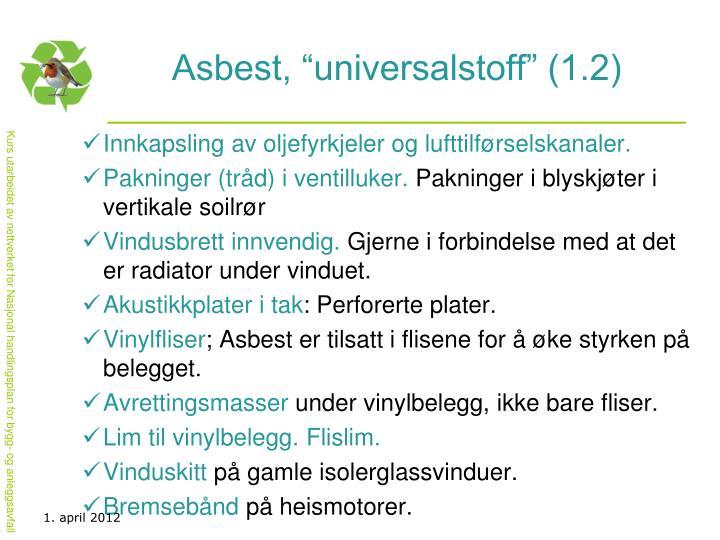 """Asbest, """"universalstoff"""" (1.2)"""