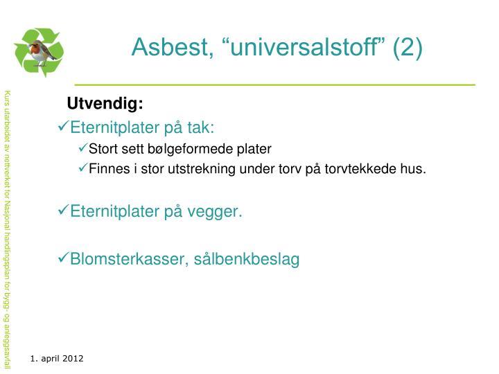 """Asbest, """"universalstoff"""" (2)"""