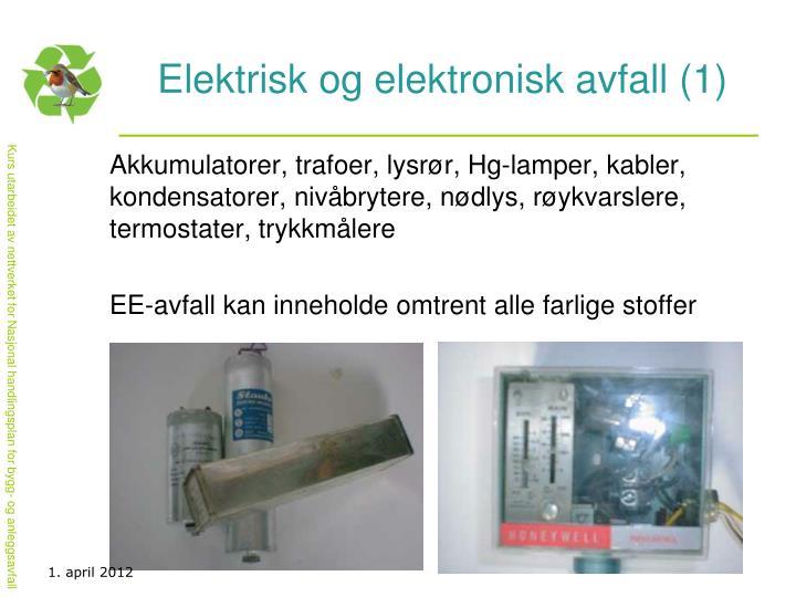 Elektrisk og elektronisk avfall (1)