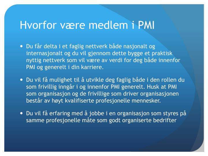 Hvorfor være medlem i PMI