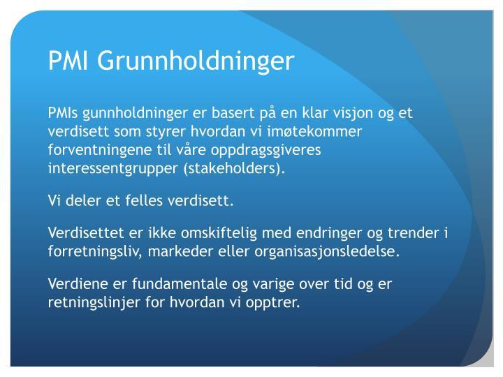 PMI Grunnholdninger