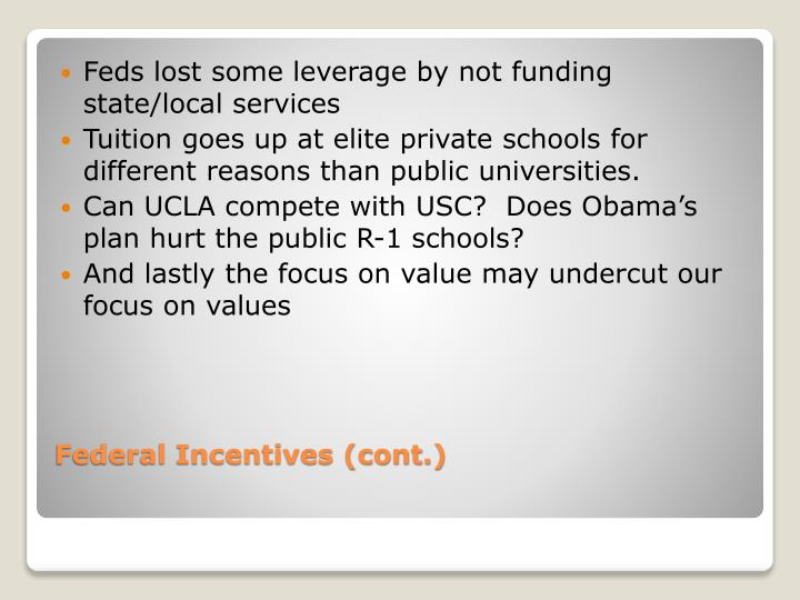 Feds lost some leverage by not funding state/local services