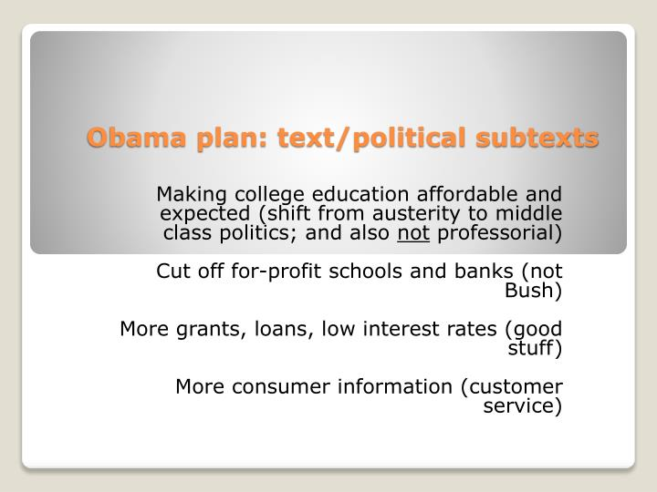 Obama plan: text/political subtexts