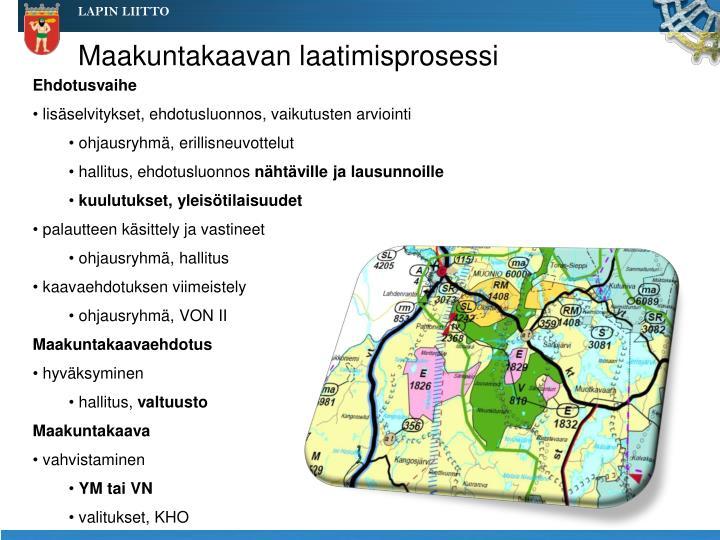 Maakuntakaavan laatimisprosessi