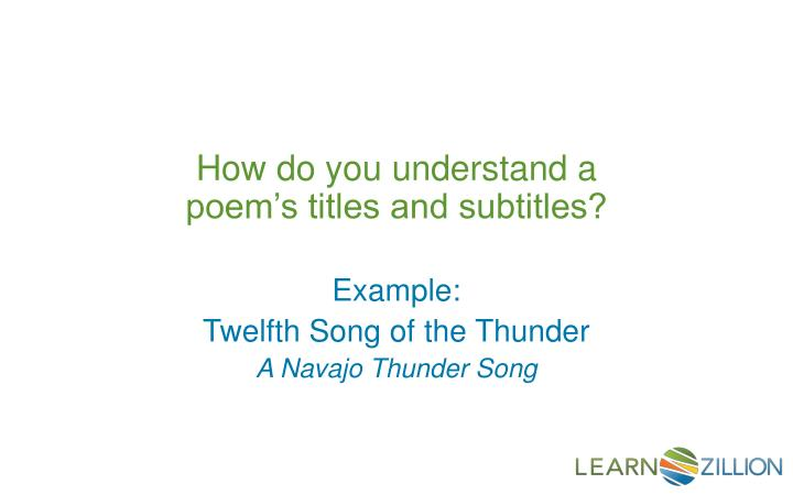 How do you understand a poems titles and subtitles?