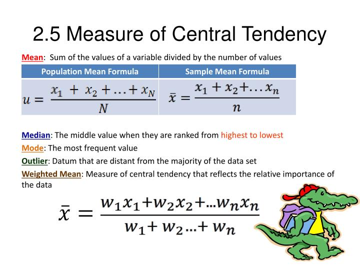 2.5 Measure of Central Tendency